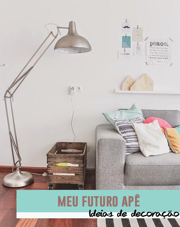Meu futuro apartamento - Dica Amiga 1