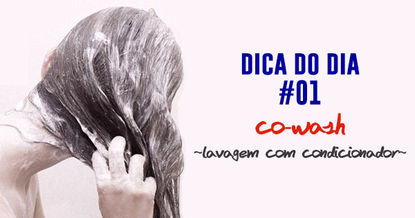 co-wash-dica-do-dia-01-dica-amiga